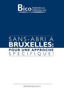 Mémorandum 2014 - Sans-abri à Bruxelles: Pour une approche spécifique!