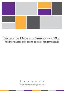Secteur de l'Aide aux Sans-abri - CPAS: Faciliter l'accès aux droits sociaux fondamentaux - 2014