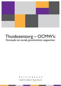 Thuislozenzorg - OCMW's: Drempels tot sociale grondrechten wegwerken - 2014